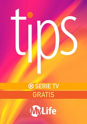 TIPS - Serie TV Gratis